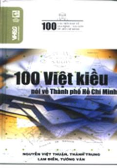 100 Việt Kiều Nói Về Thành Phố Hồ Chí Minh