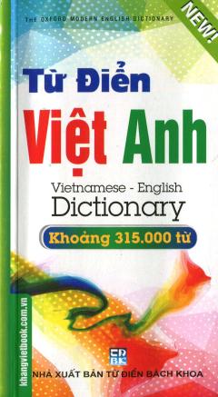 Từ Điển Việt - Anh (Khoảng 315.000 Từ)
