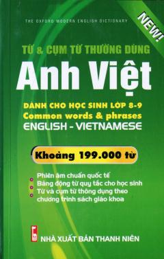 Từ & Cụm Từ Thường Dùng Anh - Việt (Khoảng 199.000 Từ)