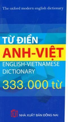 Từ Điển Anh - Việt (Khoảng 333.000 Từ)