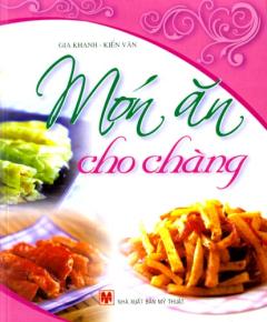 Món Ăn Cho Chàng - Ẩm Thực Tình Yêu