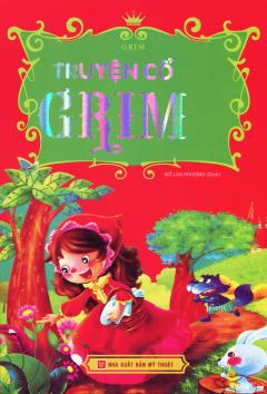 Truyện Cổ Grim (Bìa Mềm)