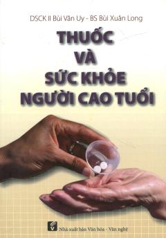 Thuốc Và Sức Khỏe Người Cao Tuổi