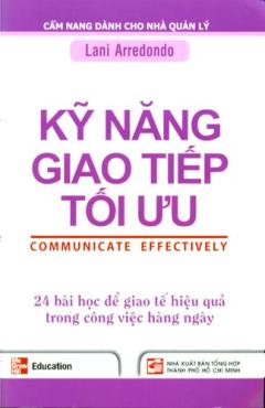 Cẩm Nang Dành Cho Nhà Quản Lý - Kỹ Năng Giao Tiếp Tối Ưu