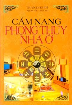 Cẩm Nang Phong Thủy Nhà Ở*
