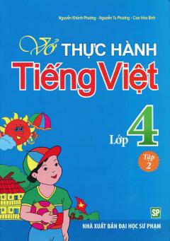 Vở Thực Hành Tiếng Việt Lớp 4 - Tập 2