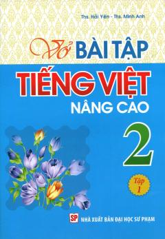 Vở Bài Tập Tiếng Việt Nâng Cao 2 - Tập 1