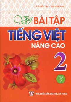 Vở Bài Tập Tiếng Việt Nâng Cao 2 - Tập 2