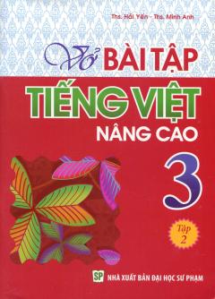 Vở Bài Tập Tiếng Việt Nâng Cao 3 - Tập 2
