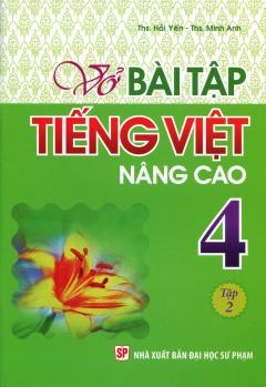 Vở Bài Tập Tiếng Việt Nâng Cao 4 - Tập 2