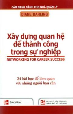 Bộ Sách Cẩm Nang Dành Cho Nhà Quản Lý - Xây Dựng Quan Hệ Để Thành Công Trong Sự Nghiệp