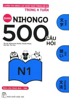 500 Câu Hỏi Luyện Thi Năng Lực Nhật Ngữ - Trình Độ N1