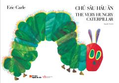 Picture Book Song Ngữ - Chú Sâu Háu Ăn