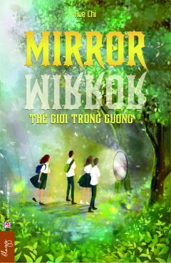 Mirror Mirror - Thế Giới Trong Gương