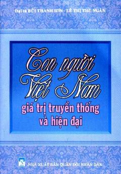 Con Người Việt Nam - Giá Trị Truyền Thống Và Hiện Đại