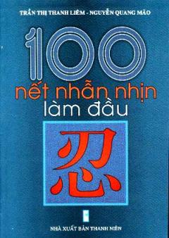 100 Nết Nhẫn Nhịn Làm Đầu