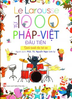 1000 Từ Pháp - Việt Đầu Tiên
