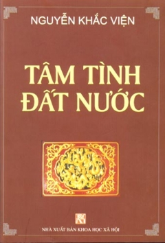 Nguyễn Khắc Viện - Tâm Tình Đất Nước