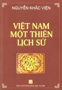 Nguyễn Khắc Viện - Việt Nam Một Thiên Lịch Sử