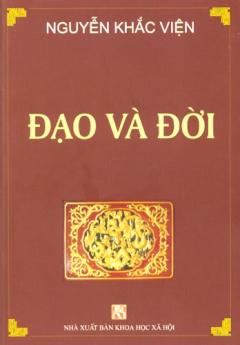 Nguyễn Khắc Viện - Đạo Và Đời(bia cung)