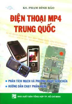 Phân Tích Mạch Và Hướng Dẫn Sửa Chữa Điện Thoại MP4 Trung Quốc (Có Kèm Sơ Đồ Mạch)