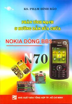 Phân Tích Mạch Và Hướng Dẫn Sửa Chữa Điện Thoại Nokia Dòng BB5 - N70 (Có Kèm Sơ Đồ Mạch)