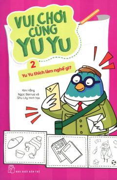 Vui Chơi Cùng Yu Yu - Tập 2: Yu Yu Thích Làm Nghề Gì?