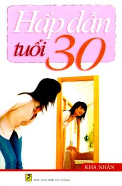 Hấp Dẫn Tuổi 30