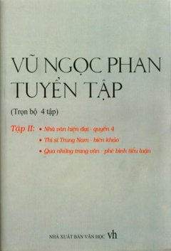 Vũ Ngọc Phan Tuyển Tập, Nhà Văn Hiện Đại Quyển 4 - Tập 2 (Trọn Bộ 4 Tập, Bán Nguyên Bộ)