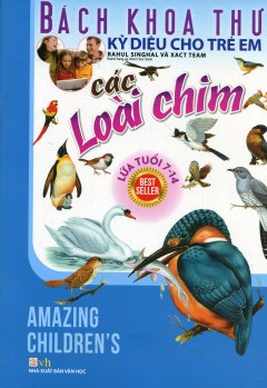 Bách Khoa Thư Kỳ Diệu Cho Trẻ Em - Các Loài Chim
