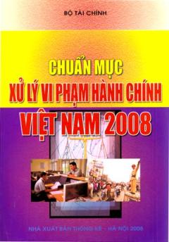 Chuẩn Mực Xử Lý Vi Phạm Hành Chính Việt Nam 2008