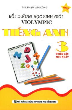 Bồi Dưỡng Học Sinh Giỏi Violympic Tiếng Anh 3