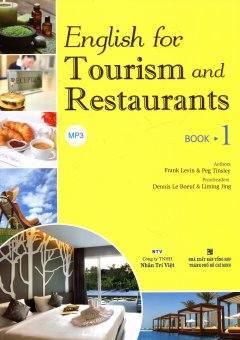 English For Tourism And Restaurants - Book 1 (Kèm 1 CD)