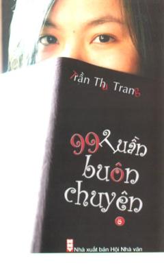 99 Tuần Buôn Chuyện