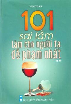 101 Sai Lầm Làm Cho Người Ta Dễ Phạm Nhất - Tập 2