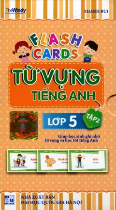 Flash Cards Từ Vựng Tiếng Anh - Lớp 5 (Tập 2)