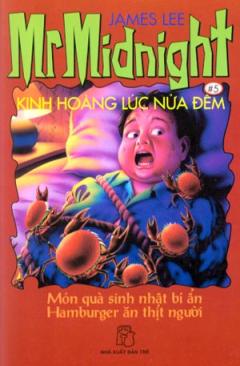 Kinh Hoàng Lúc Nửa Đêm - Món Quà Sinh Nhật Bí Ẩn Hamburger Ăn Thịt Người (Tập 5)