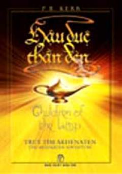 Hậu Duệ Thần Đèn - Tập 1: Truy Tìm Akhenaten