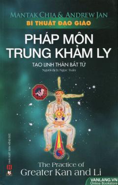 Bí Thuật Đạo Giáo - Pháp Môn Trung Khảm Ly