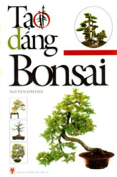 Tạo Dáng Bonsai
