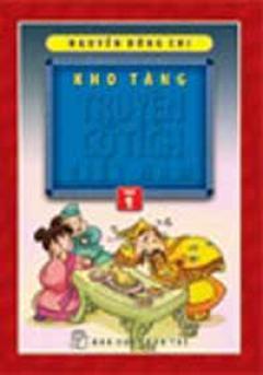 Kho Tàng Truyện Cổ Tích  Việt Nam - Tập 1