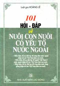 101 Hỏi Đáp Về Nuôi Con Có Yếu Tố Nước Ngoài