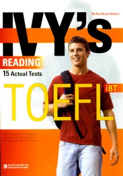 Ivy's Reading 15 Actual Tests Toefl iBT