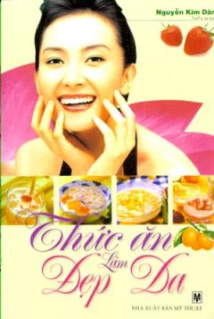 Thức Ăn Làm Đẹp Da