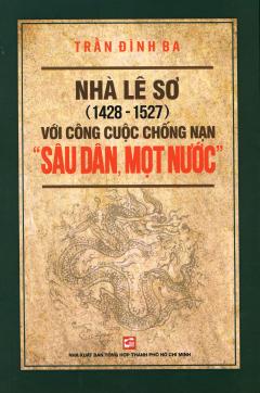 """Nhà Lê Sơ (1428 - 1527) Với Công Cuộc Chống Nạn """"Sâu Dân, Mọt Nước"""""""