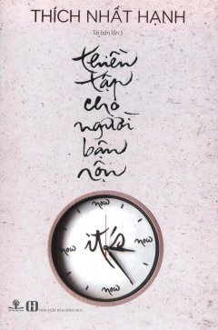 Thiền Tập Cho Người Bận Rộn (Sách Bỏ Túi) - Tái Bản 2016