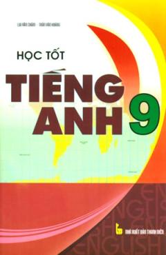 Học Tốt Tiếng Anh 9