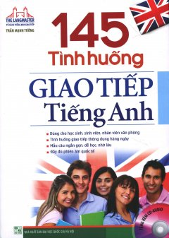 145 Tình Huống Giao Tiếp Tiếng Anh (Kèm 1 CD)