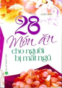 28 Món Ăn Cho Người Bị Mất Ngủ