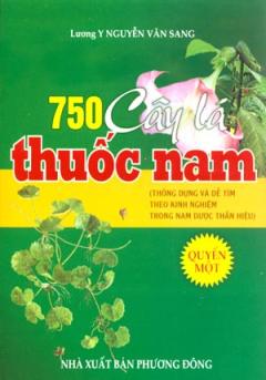 750 Cây Lá Thuốc Nam - Quyển Một